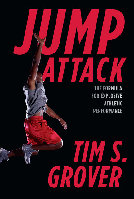 Jump Attack, Tim Grover
