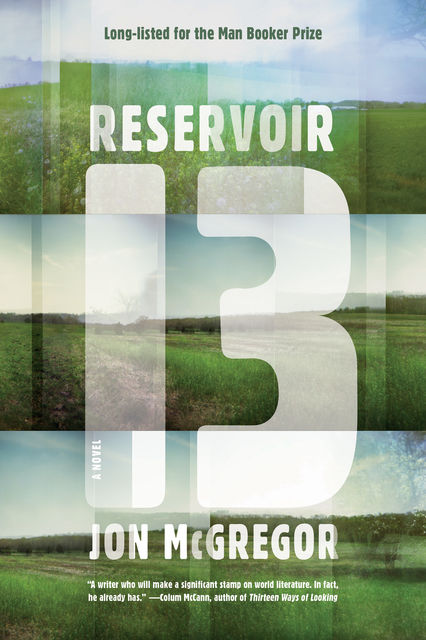 The Reservoir Tapes, Jon McGregor