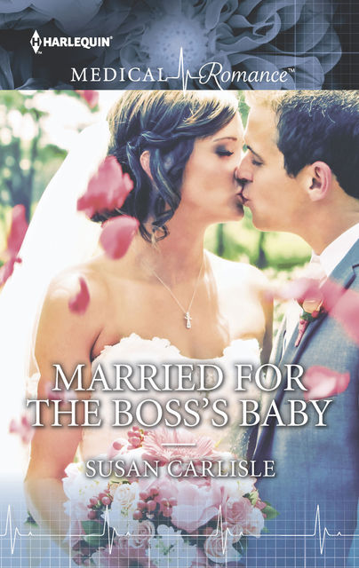 Married for the Boss's Baby, Susan Carlisle