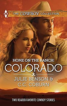 Home on the Ranch: Colorado, C.c. Coburn, Julie Benson