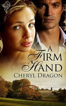 A Firm Hand, Cheryl Dragon