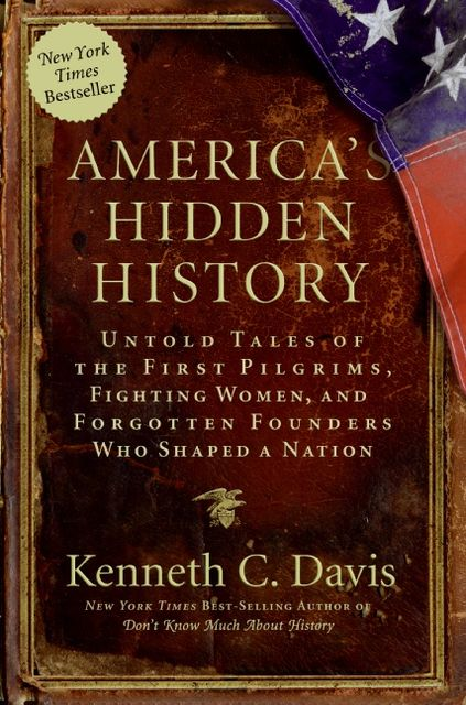 America's Hidden History, Kenneth C. Davis