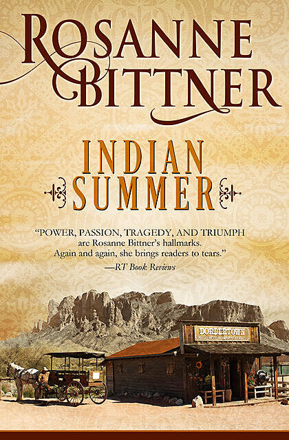 Indian Summer, Rosanne Bittner