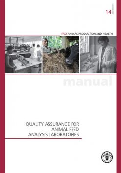 Quality Assurance for Microbiology in Feed Analysis Laboratories, Agriculture Organization of the United Nations of the United Nations, Food