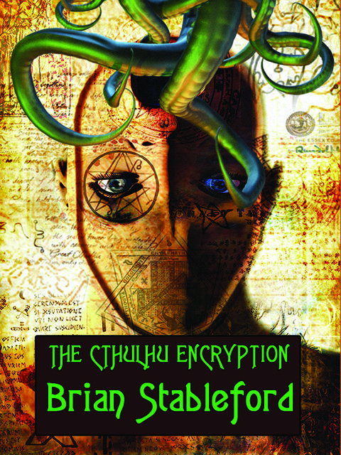 The Cthulhu Encryption, Brian Stableford