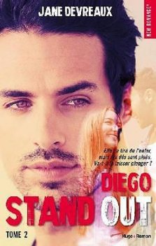 Stand Out – Diego – Tome 2, Jane Devreaux