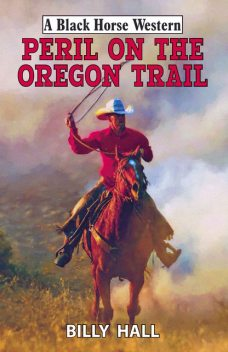 Peril on the Oregon Trail, Billy Hall