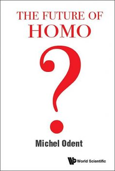The Future of Homo, Michel Odent