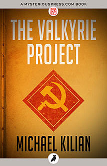 The Valkyrie Project, Michael Kilian