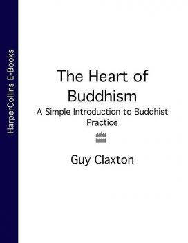 The Heart of Buddhism, Guy Claxton
