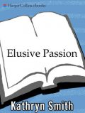 Elusive Passion, Kathryn Smith