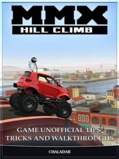 MMX Hill Climb Game Guide Unofficial, Theyuw