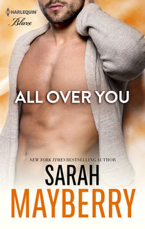 All Over You, Sarah Mayberry