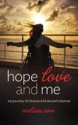 Hope, Love, and Me, Melissa Ann