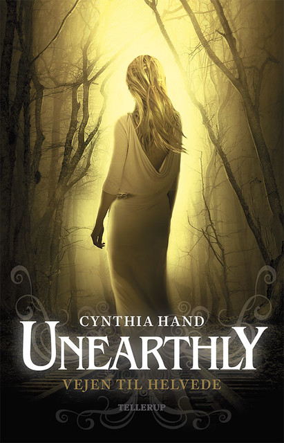 Unearthly #3: Vejen til Helvede, Cynthia Hand