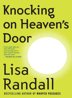 Knocking on Heaven's Door, Lisa Randall