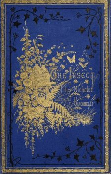 The Insect, Jules Michelet
