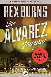 The Alvarez Journal, Rex Burns