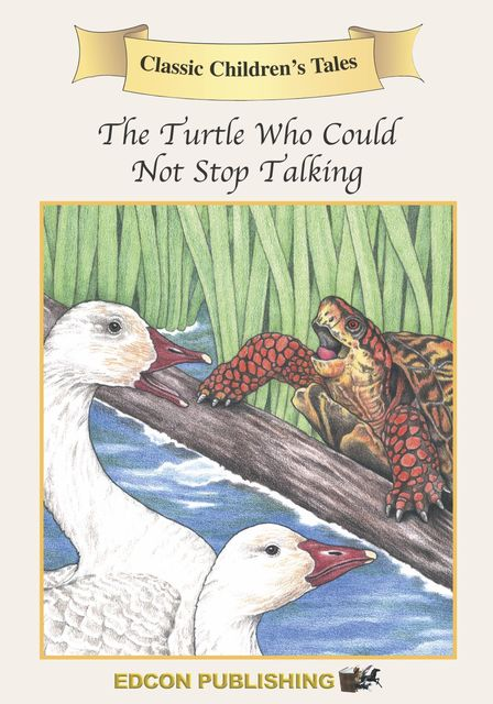 The Turtle Who Couldn't Stop Talking, Edcon Publishing Group