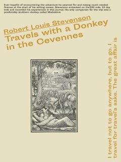 Travels With a Donkey in the Cévennes, Robert Louis Stevenson