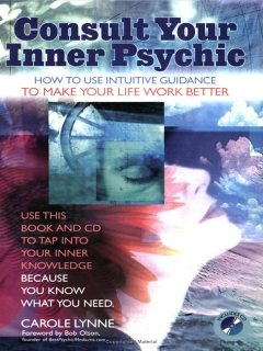 Consult Your Inner Psychic, Carole Lynne