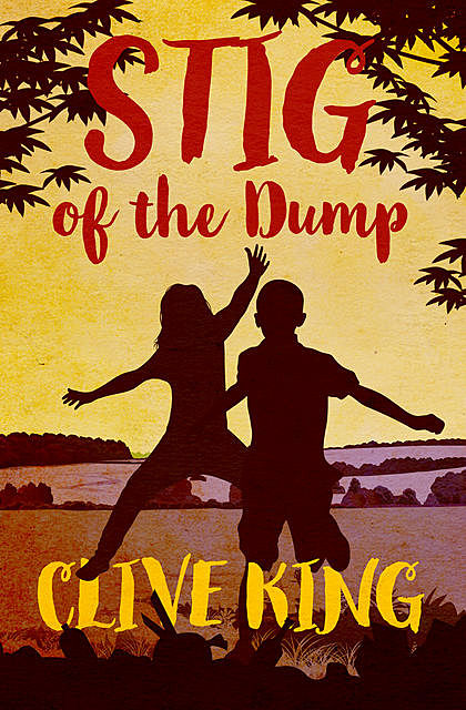 Stig of the Dump, Clive King