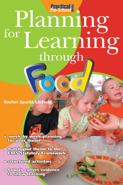 Planning for Learning through Food, Rachel Sparks Linfield