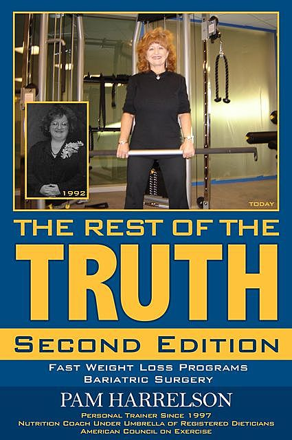 THE REST OF THE TRUTH, Pamela Harrelson