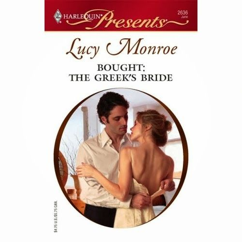 Bought: The Greek's Bride Paperback – Import, July 6, 2007, Lucy Monroe