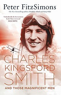 Charles Kingsford Smith and Those Magnificent Men, Peter Fitzsimons