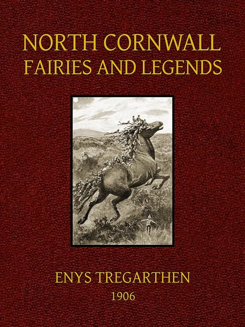 North Cornwall Fairies and Legends, Enys Tregarthen