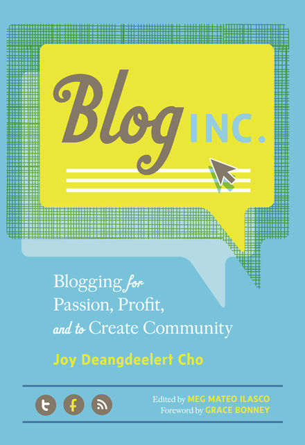 Blog, Inc, Joy Deangdeelert Cho