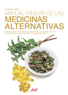 Manual familiar de las medicinas alternativas, Alexandre Strasny