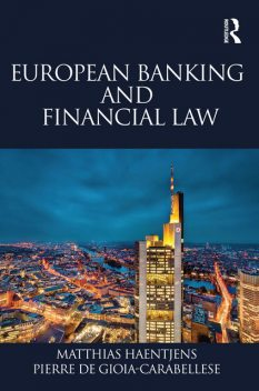 European Banking and Financial Law, Matthias Haentjens, Pierre de Gioia-Carabellese