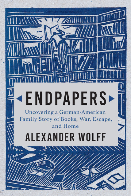 Endpapers, Alexander Wolff