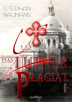Das Luther-Plagiat, Stephan Naumann