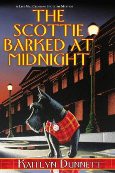 The Scottie Barked at Midnight, Kaitlyn Dunnett
