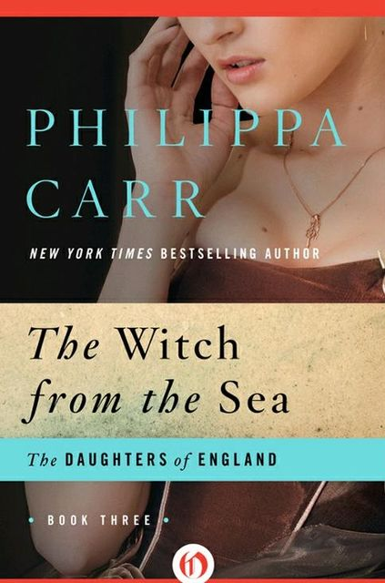 Witch from the Sea, Philippa Carr