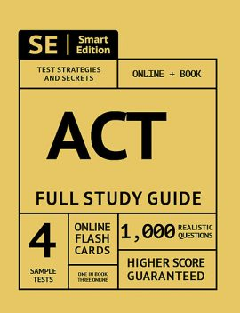 ACT Full Study Guide, Smart Edition