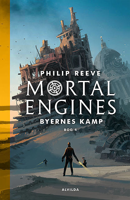 Mortal Engines 4: Byernes kamp, Philip Reeve