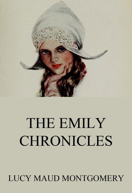 The Emily Chronicles, Lucy Maud Montgomery