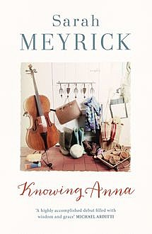 Knowing Anna, Sarah Meyrick