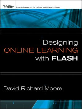 Designing Online Learning with Flash, David Moore