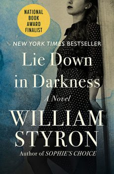 Lie Down in Darkness, William Styron