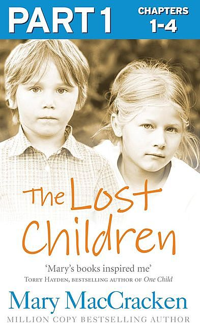 The Lost Children: Part 1 of 3, Mary MacCracken