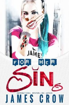 For Her Sins, James Crow
