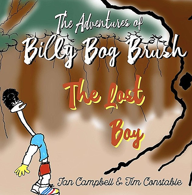 The Adventures of Billy Bog Brush, Ian Campbell