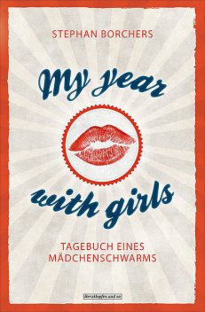My Year With Girls, Stephan Borchers