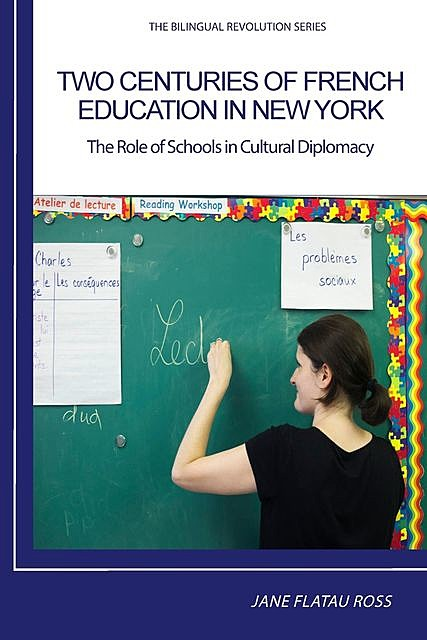 TWO CENTURIES OF FRENCH EDUCATION IN NEW YORK, Flatau Ross Jane