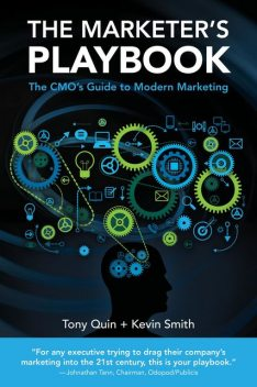 The Marketer's Playbook, Kevin Smith, Tony Quin